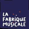 BIENVENUE À LA FABRIQUE MUSICALE